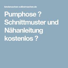 Pumphose → Schnittmuster und Nähanleitung kostenlos ←