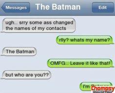 Im Batman! I love it!!