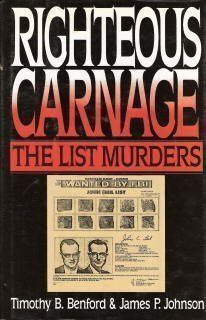 Righteous Carnage: The List Murders by Timothy B. Benford et al., http://www.amazon.com/dp/0684192004/ref=cm_sw_r_pi_dp_hFzIub0PH44WW