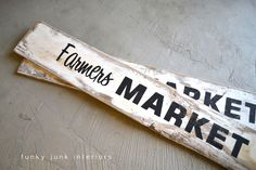 Farmers Market Sign... What ever best dressed garden needs..