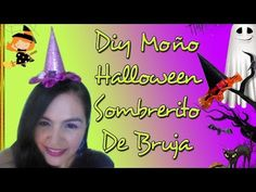 Mariu Belo: DIY MOÑO HALLOWEEN SOMBRERITO DE BRUJA