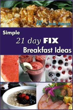 Simple 21 Day Fix Breakfast Ideas and recipes. www.thefitnessfocus.com