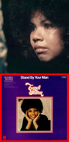 "Candi Staton ""Stand By Your Man"" (1971) — Hear it in my board, ""My Music: The Girls""."