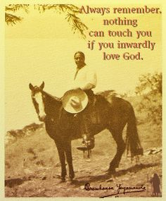 """Quotes Sayings and Affirmations """"Always remember nothing can touch you if you inwardly love God"""" -Paramhansa Yogananda- Buddhist Quotes, Spiritual Quotes, Yogananda Quotes, Spiritual Figures, Autobiography Of A Yogi, Wisdom Books, Great Books To Read, Empowering Quotes, Guided Meditation"""