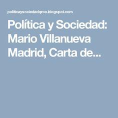 Política y Sociedad: Mario Villanueva Madrid, Carta de...
