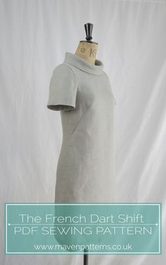 The French Dart Shift sewing pattern by Maven Patterns