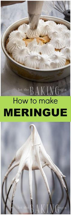 Easy 2 ingredient meringue for baking incredible desserts | Let the Baking Begin!