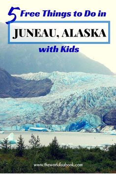 Read on to find the 5 Free Things to do in Juneau with Kids - Alaska with Kids Cruise Travel, Cruise Vacation, Travel Usa, Travel Tips, Travel Ideas, Travel Stuff, Vacation Places, Disney Cruise, Summer Travel