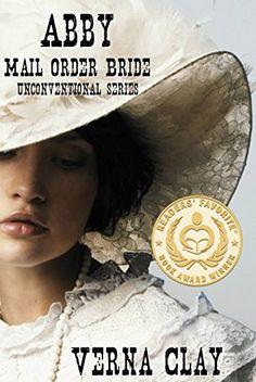 Abby: Mail Order Bride (Unconventional Series Book 1) by Verna Clay http://www.amazon.com/dp/B008A9MTCU/ref=cm_sw_r_pi_dp_UlyPvb16JZ20B