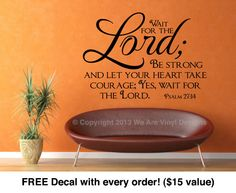 Religious Wall Decal. Wait for the Lord 22 by WeAreVinylDesigns, $26.00