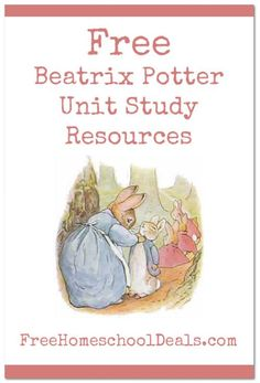 Free Beatrix Potter Unit Study Resources by Vicki Arnold of the Vicki Arnold Blog at Free Homeschool Deals