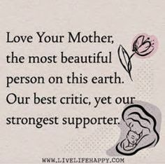 My mother - my friend - my life
