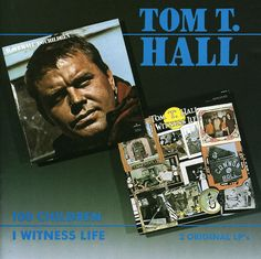 Tom T. Hall - I Witness Life/100 Children