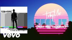 Tobymac - Feel It (Lyric Video) ft. Mr. Talkbox - @CMADDICT