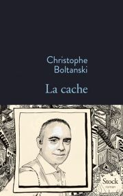 Prix Femina 2015. --  La Cache est le roman-vrai des Boltanski, une plongée dans les arcanes de la création, une éducation insolite « Rue-de-Grenelle », de la Seconde Guerre mondiale à aujourd'hui. Et la révélation d'un auteur.