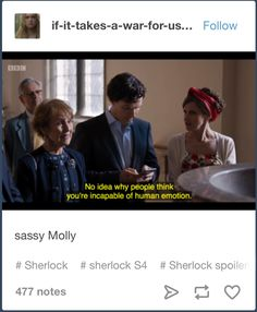 I'm really looking foward to more sassy Molly- hopefully she'll become more confident around Sherlock, cause it's awesome when she gets to put him in his place XD