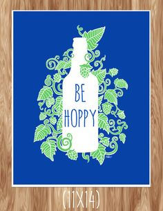 Be Hoppy  Beer Poster  Original Illustration by FinandFeatherArt