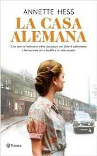 La casa alemana by Annette Hess - Books Search Engine