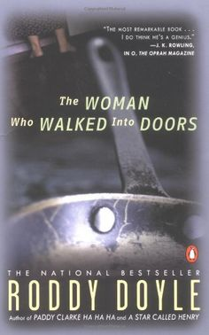 The Woman Who Walked into Doors by Roddy Doyle, http://www.amazon.com/dp/0140255125/ref=cm_sw_r_pi_dp_xIpPrb1DEV6TD