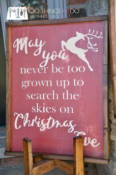 Rustic Christmas sign, farmhouse Christmas, may you never be too grown up, christmas wood sign, wood signs, distressed wood sign, Christmas sign