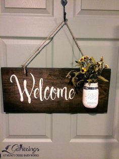 Welcome Sign w/ Mason Jar | from Gatherings at Muncy Creek Barn Works