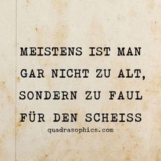 Words Quotes, Life Quotes, Sayings, Best Quotes, Funny Quotes, Motivational Memes, Cool Slogans, German Quotes, Strong Women Quotes