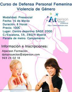 Curso presencial de Defensa Personal Femenina. Violencia de Género el 16 de Marzo en Madrid. Info: dptoproyectos@atperson.com