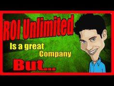 ROI Unlimited Reviews - What is ROI Unlimited? the Best Home Online Business? all you need to understand about ROI Unlimited Another business opportunity or the golden egg? Learn about concerning the business total Truth or belief? How can you succeed with ROI Unlimited? Secrets and techniques to succeed The best ROI Unlimited testimonial you could find Time to take your business to the following level.