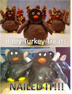 """http://nowaygirl.com/photos/20-totally-nailed-pinterest-fails/ 7 -- """"Mommy, I don't want to eat BABY turkeys!"""" Help, we're being invaded by horrible turkey monsters! Who will save us? """"I will!"""" (Nom, nom, nom!)"""