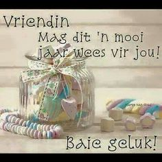 Afrikaans Happy Birthday Emoji, Birthday Qoutes, Happy Birthday Wishes, Afrikaanse Quotes, Guys And Dolls, Holly Hobbie, Quotes And Notes, Happy B Day, Good Morning Quotes