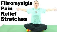 Pain Relief: Fibromyalgia Pain Relief Stretches - Ask Doctor Jo...