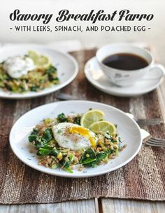Savory Breakfast Farro with Leeks, Spinach, and Dill, topped with a poached or fried egg | 10th Kitchen