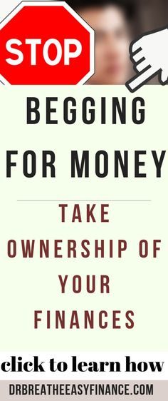 Stop Begging for Money & Take Ownership Of Your Finances Financial Tips, Financial Peace, Financial Literacy, Money Tips, Money Saving Tips, Budgeting Finances, Budgeting Tips, Childcare Costs, Tough Love
