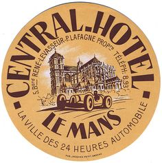 Central Hotel Le Mans France | Flickr - Photo Sharing!