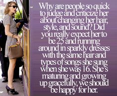 "Exactly! It's not like she's stripping on stage and claiming it to be called ""growing up""..."