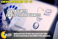 Tip save big with Energy Star Appliances. Energy Savings, Save money, Be environmentally responsible. Energy Saving Tips, Save Energy, Energy Providers, Energy Star Appliances, Gas Service, Get Started, Oasis, Saving Money, Big