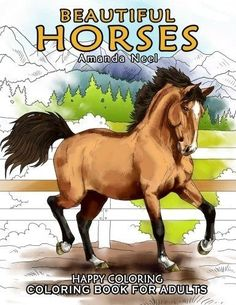 Beautiful Horses - Coloring Book for Adults Paperback by Happy Coloring