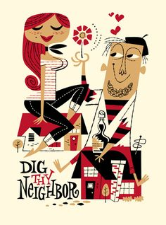 Dig Thy Neighbor. derekart.com