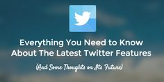 Everything about the latest #Twitter features http://feedproxy.google.com/~r/bufferapp/~3/hPAEzUz82Fk/twitters-features < The latest word on the Tweet via Buffer