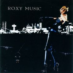 Roxy Music - For Your Pleasure, loved this record, clearly remember buying it