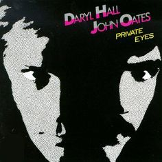 Daryl Hall and John Oates: Private Eyes - album cover