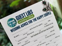 Mad Libs  To get everyone chatting away at each table, provide a personalized wedding mad lib about you and your groom for your guests to fill out together. After each table is finished filling in their answers, have them all present their passages for some serious laughs!