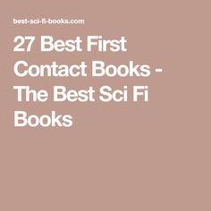 27 Best First Contact Books - The Best Sci Fi Books