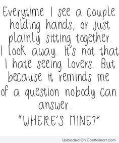 Lonely feelings I always ask..