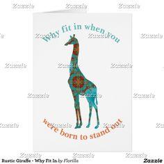 Rustic Giraffe - Why Fit In Card