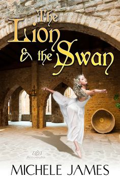 Buy The Lion & the Swan by Michele James and Read this Book on Kobo's Free Apps. Discover Kobo's Vast Collection of Ebooks and Audiobooks Today - Over 4 Million Titles! James Free, Star Crossed, Historical Romance, Swan, This Book, Movie Posters, Free Apps, Audiobooks