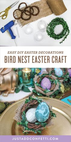 Add a unique rustic element to your Easter table with this DIY Bird Nest Easter Craft. This is such an easy Easter DIY to put together and it can double as seasonal Easter home décor that you can use all season! This Easter craft is so simple to make that it could be a fun craft for kids too! #eastercraft #easterdecor #birdnest #easter #JustAddConfetti
