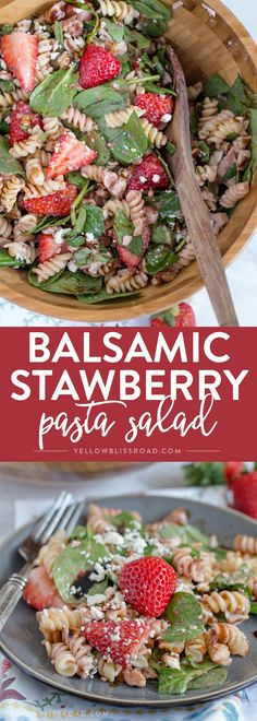 This Balsamic Strawberry Pasta Salad with chicken, pasta, basil, spinach, sweet strawberries, and a tangy Strawberry Balsamic Vinaigrette. via @yellowblissroad