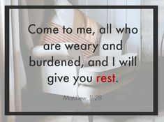 """I love the promise in this verse! This post talks about some of the types of rest the Lord offers us. If you're feeling weary, always remember that Jesus says, """"I will give you rest."""""""