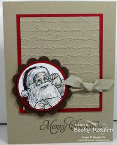 "Inking Idaho: Merry Christmas Santa - Cardstock:  Crumb Cake, Cherry Cobbler, Early Espresso Stamp Set:  Santa's List, More Merry Messages Accessories: 1-1/4"" & 1-3/8"" Circle Punches, Scallop Circle Punch, Crumb Cake Taffeta Ribbon, Pretty Print Embossing Folder, Big Shot"